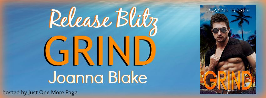 Grind By Joanna Blake Release Blitz Four Chicks Flipping Pages