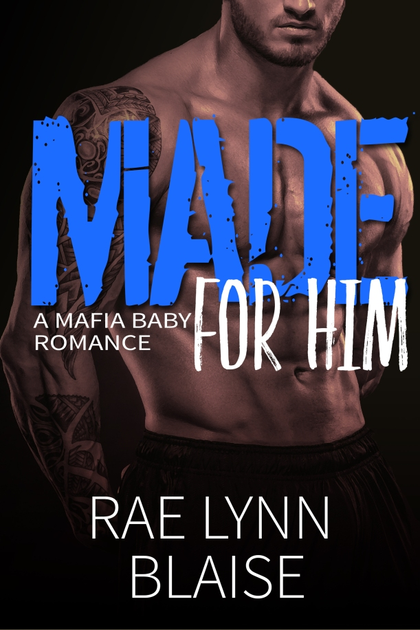 Made for Him_ A Mafia Baby Romance cover